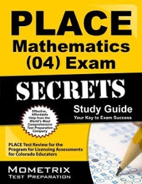 PLACE Mathematics (04) Exam Secrets Study Guide 1st Edition 9781610725385 1610725387