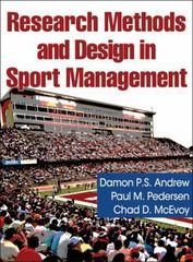 Research Methods and Design in Sport Management 1st Edition 9781450429382 1450429386