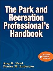 The Park and Recreation Professional's Handbook 0 9780736082594 073608259X