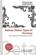 Railway Station Types of Germany 0 9786132051325 6132051325