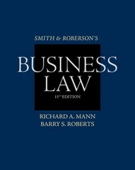 Smith and Roberson's Business Law 15th Edition 9780538473637 0538473630