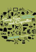 Soap, Sex, and Cigarettes 2nd Edition 9781111345310 1111345317