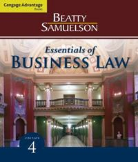 Cengage Advantage Books: Essentials of Business Law 4th Edition 9780538473804 0538473800