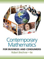 Contemporary Mathematics for Business and Consumers 6th edition 9780538481250 0538481250