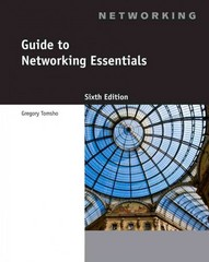 Guide to Networking Essentials 6th Edition 9781111312527 1111312524