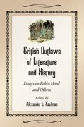 British Outlaws of Literature and History 1st Edition 9780786485123 0786485124