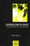 Journalism in Crisis 0 9781572739802 1572739800