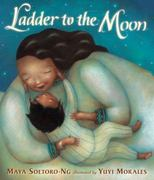 Ladder to the Moon 1st Edition 9780763645700 0763645702