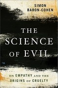 The Science of Evil 1st Edition 9780465023530 0465023533