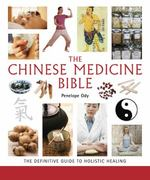 The Chinese Medicine Bible 1st Edition 9781402780912 1402780915