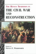 The Human Tradition in the Civil War and Reconstruction 1st edition 9780842027274 0842027270