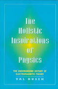 The Holistic Inspiration of Physics 0 9780813526355 0813526353