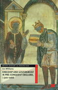 Kingship and Government in Pre-Conquest England, C.500-1066 0 9780312220907 0312220901
