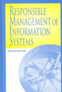 Responsible Management of Information Systems 1st Edition 9781591401728 1591401720
