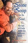 Stone Soup for the Soul 0 9781453522837 1453522832