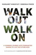 Walk Out Walk On 1st Edition 9781605097312 1605097314