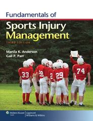 Fundamentals of Sports Injury Management 3rd Edition 9781451109764 1451109768