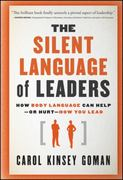 The Silent Language of Leaders 1st Edition 9780470876367 0470876360