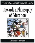 Towards a Philosophy of Education 0 9781935785729 1935785729