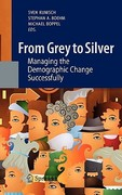 From Grey to Silver 1st edition 9783642155932 3642155936