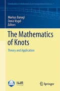 The Mathematics of Knots 1st edition 9783642156366 3642156363