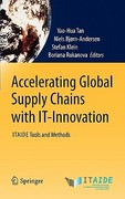 Accelerating Global Supply Chains with IT-Innovation 1st edition 9783642156687 3642156681