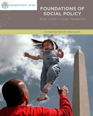 Brooks/Cole Empowerment Series: Foundations of Social Policy 4th edition 9780840034380 0840034385
