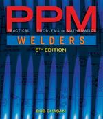 Practical Problems in Mathematics for Welders 6th Edition 9781133387466 1133387462