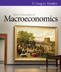 Brief Principles of Macroeconomics 6th edition 9780538453073 0538453079