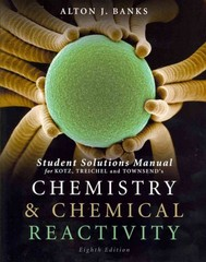 Student Solutions Manual for Chemistry and Chemical Reactivity, 8th 8th edition 9781111426989 1111426988
