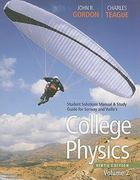 Student Solutions Manual with Study Guide, Volume 2 for Serway/Faughn/Vuille's College Physics 9th edition 9780840068675 0840068670