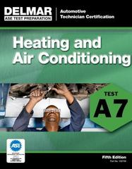 ASE Test Preparation - A7 Heating and Air Conditioning 5th Edition 9781111127091 1111127093
