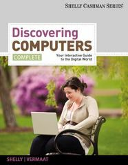 Discovering Computers, Complete 1st edition 9781111530327 1111530327