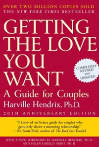 Getting the Love You Want, 20th Anniversary Edition 20th Edition 9781429923934 1429923938
