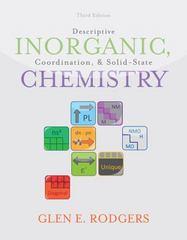 Descriptive Inorganic, Coordination, and Solid State Chemistry 3rd edition 9780840068460 0840068468