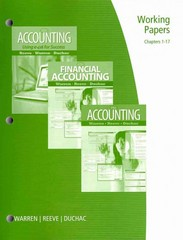 Working Papers, Chapters 1-17 for Warren/Reeve/Duchac's Accounting, 24th and Financial Accounting, 12th 24th edition 9780538478533 0538478535