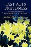 Last Acts of Kindness 1st Edition 9781453749234 1453749233