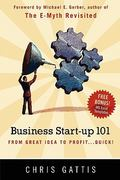 Business Startup 101 1st Edition 9781452861197 1452861196