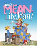 You're Mean, Lily Jean! 0 9780807594766 0807594768