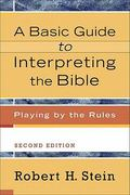 A Basic Guide to Interpreting the Bible 2nd Edition 9780801033735 080103373X