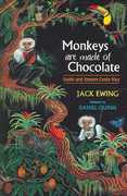 Monkeys Are Made of Chocolate 1st Edition 9780965809818 0965809811
