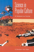 Science in Popular Culture 0 9780313318221 0313318220