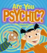 Are You Psychic? 0 9781897066201 1897066201