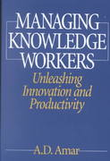 Managing Knowledge Workers 1st Edition 9781567204483 1567204481