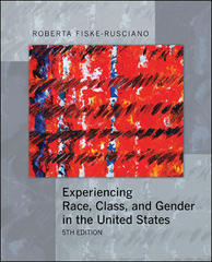 Experiencing Race, Class, and Gender in the United States 5th Edition 9780073528144 0073528145