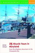 25 Bicycle Tours in Maryland 2nd edition 9780881504958 0881504955