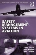 Safety Management Systems in Aviation 1st Edition 9780754673040 0754673049