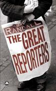 The Great Reporters 0 9780745322964 0745322964