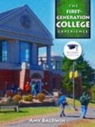 The First-Generation College Experience 1st Edition 9780132998727 0132998726