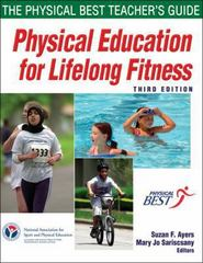 Physical Education for Lifelong Fitness 3rd edition 9780736081160 073608116X